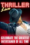 Please click Thriller - Live theatre ticket offer