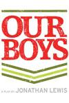 Please click Our Boys theatre ticket offer